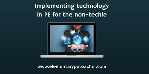 Implementing technology in PE for the non-techie