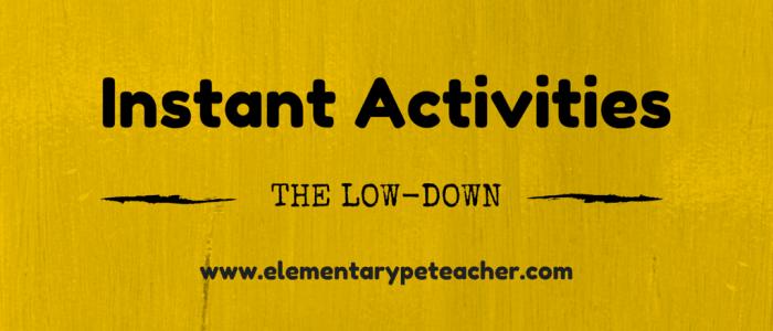 Instant Activities